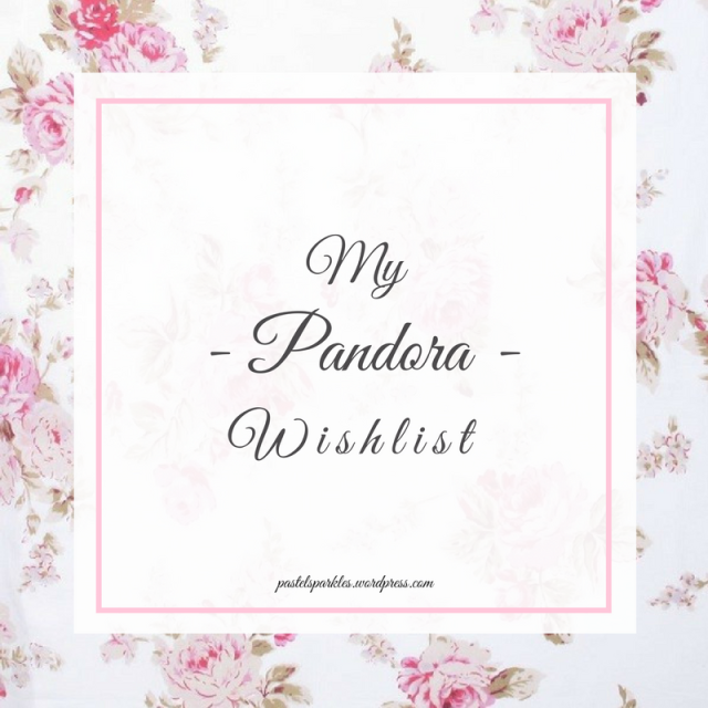 my-pandora-wishlist